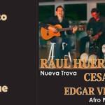 Raul Huertas - Cesar Corea - Edgar Vente