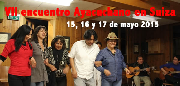 VII Reencuentro de Ayacuchanos en Suiza 2015